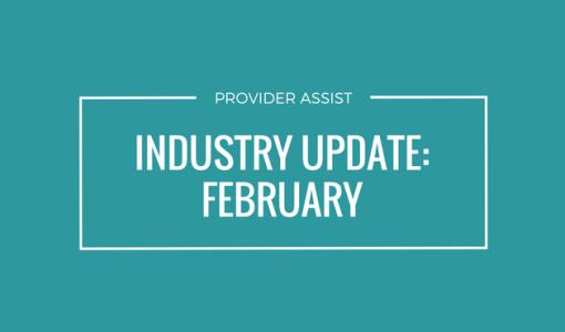 INDUSTRY UPDATE – FEBRUARY