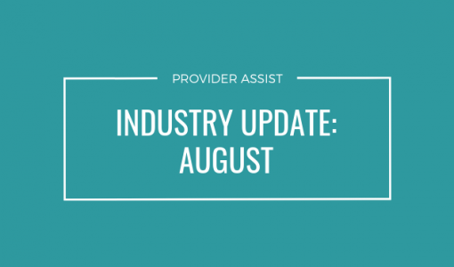 INDUSTRY UPDATE – AUGUST