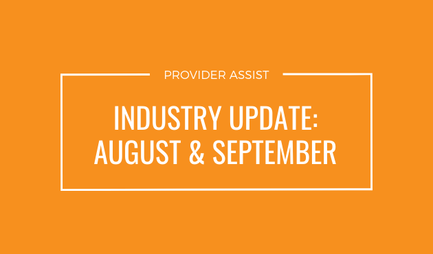 INDUSTRY UPDATE – AUGUST & SEPTEMBER